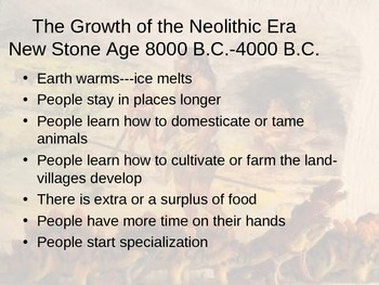 Neolithic Era- Farming Begins