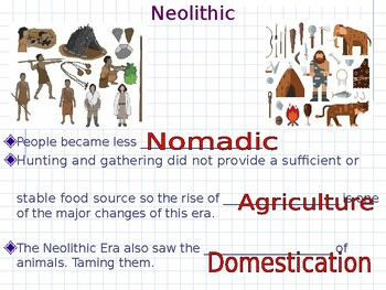Neolithic Era PowerPoint and Scaffolded Notes