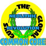 Neolithic Revolution Common Core Complete Unit