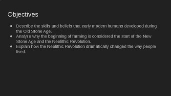 Neolithic Revolution Powerpoint and Graphic Organizer