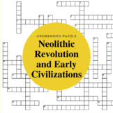 Neolithic Revolution and Early Civilizations Crossword Puzzle