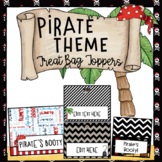 Pirate Theme Bag Toppers for Teachers, Staff, or Students - Editable pages