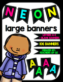 Neon Banners Large