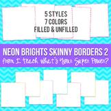 Neon Brights Square Skinny Borders