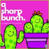 A Sharp Bunch! Cactus Classroom Decor