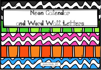 Neon Calendar and Word Wall Letters