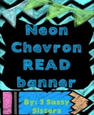 Neon Chalkboard Chevron Read banner