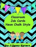 Neon Chalkboard Classroom Helper/ Job Cards