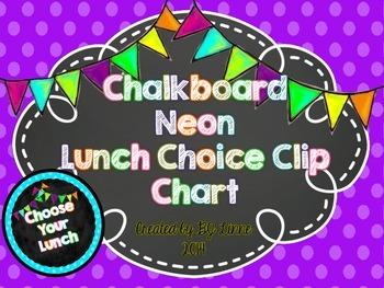 Neon Chalkboard Lunch Choice Clip Chart