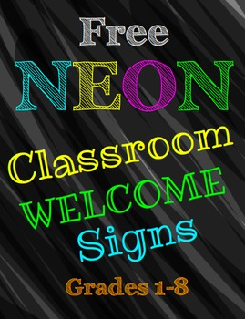 Neon Classroom Welcome Signs FREEBIE