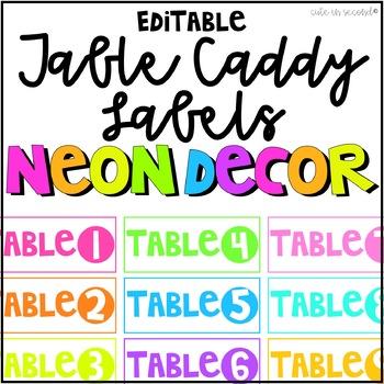 NEON Classroom Decor Table Caddy Labels Editable