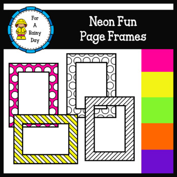 Neon Fun Page Frames (sized 8.5 x 11) by For A Rainy Day   TpT