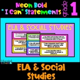 "Neon "" I Can"" Statements - ELA & Social Studies - First Grade"
