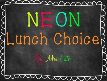 Neon Lunch Choice Chart
