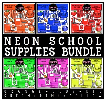 Neon School Supplies Clip Art Bundle {Educlips Clipart}