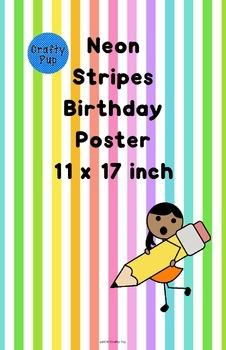 Neon Stripe Birthday Poster 11 x 17 inch