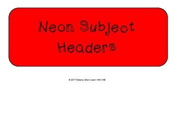 Neon Subject Headers