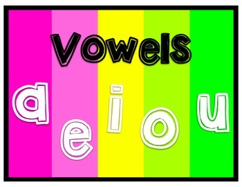 Neon Vowel and Consonant Posters- Freebie!