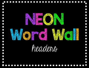 Neon Word Wall Headers