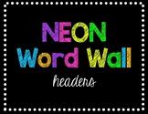 Neon Word Wall Headers