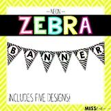 Neon Zebra Classroom Banner