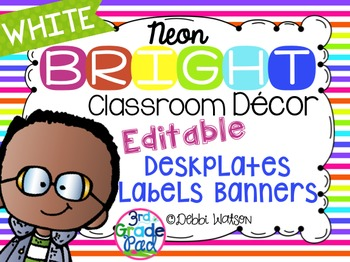 Neon with WHITE Bright Editable Labels, Desk Plates, Banners, & Binder Covers: