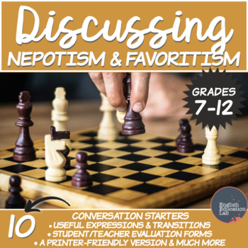 Nepotism and Favouritism- Middle/High School Conversation Starters