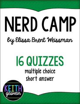 Nerd Camp by Elissa Weissman:  16 Quizzes