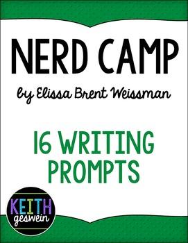 Nerd Camp by Elissa Weissman:  16 Writing Prompts