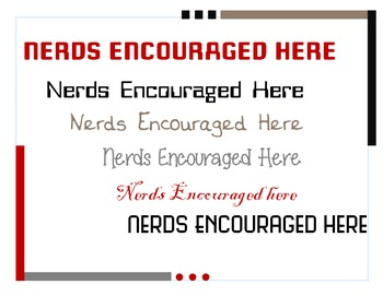 Nerds Encouraged Here Poster