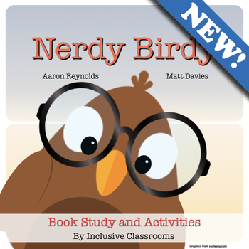 Nerdy Birdy - Book Study and Activities