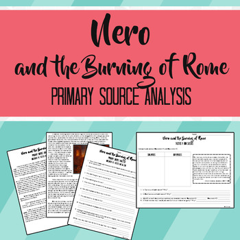 Nero and the Burning of Rome Primary Source Analysis x2