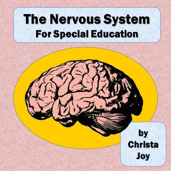 Nervous System Unit for Special Education
