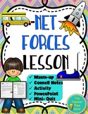 Net Forces Lesson- Balanced, Unbalanced, & Newtons (Notes, Activities)