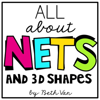 Nets and 3d Shapes Posters and Activities