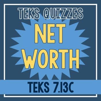 Net Worth Quiz (TEKS 7.13C)