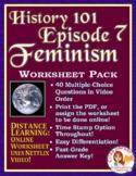 DISTANCE LEARNING Netflix History 101 Episode 7 Worksheet: Feminism