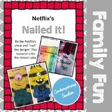 Netflix's Nailed It! Baking Challenge