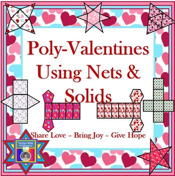 Nets and Solids for Valentine's Day (nets and solids)