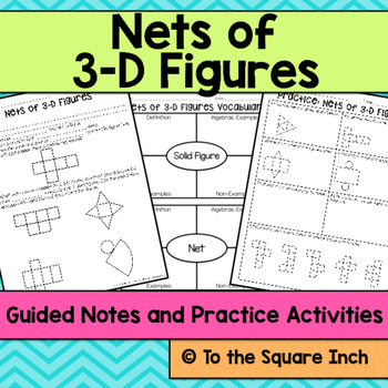 Nets of 3-D Figures Notes