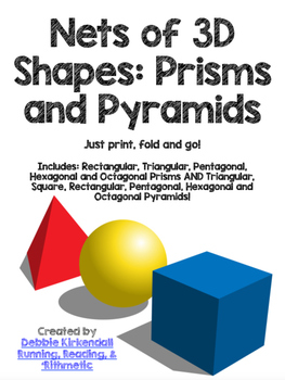 Nets of Pyramids and Nets of Prisms **Completely Revised**