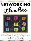 Networking Like a Boss } at the Teachers Pay Teachers Conf