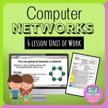 Networks 6-week complete unit of work