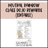 Neutral Rainbow Class Dojo Rewards (Editable)