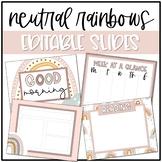 Neutral Rainbow Classroom Decor: Editable Slides