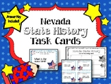Nevada State History Task Cards. U.S. State History. Learning Center