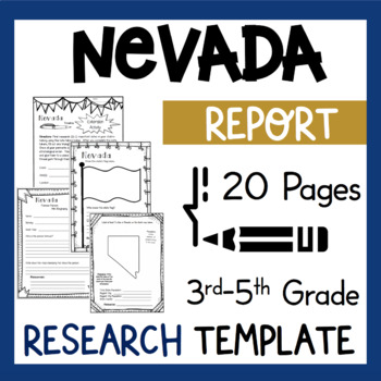 Nevada State Research Report Project Template + bonus time