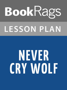 Never Cry Wolf Lesson Plans