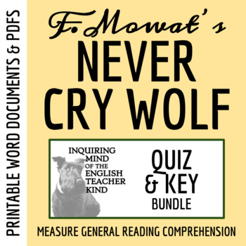 Never Cry Wolf by Farley Mowat - Quiz Bundle (Set of 3)