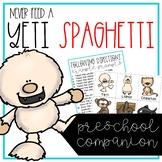Never Feed a Yeti Spaghetti Book Companion